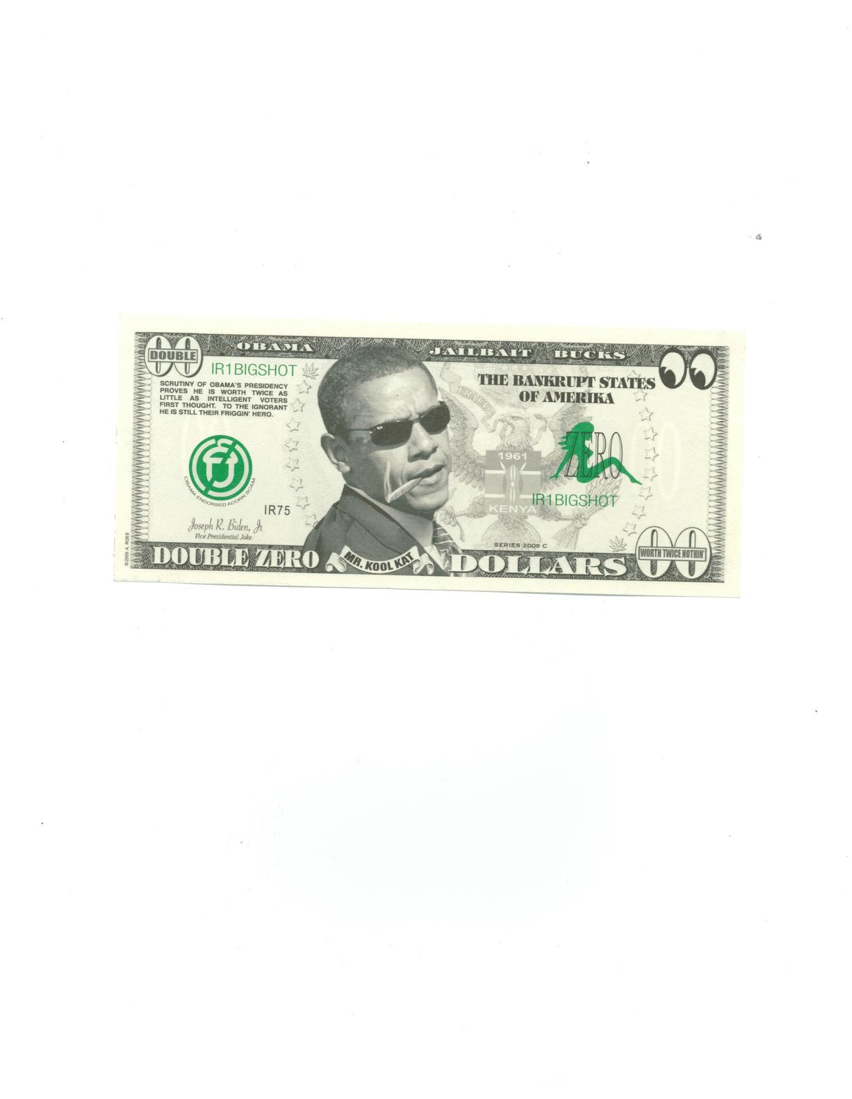 Click image for larger version.  Name:Obama Bucks.jpg Views:36 Size:81.5 KB ID:140238